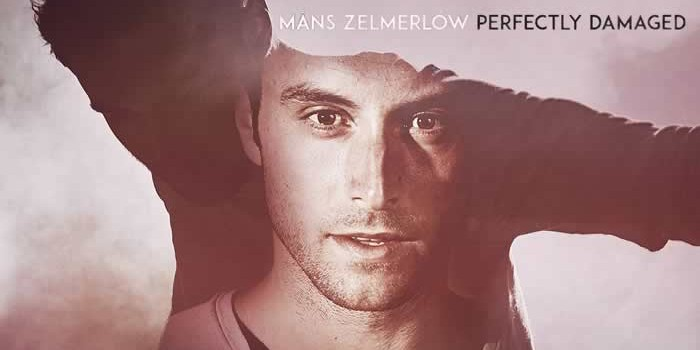 2015 Måns Zelmerlöw: Perfectly Damaged