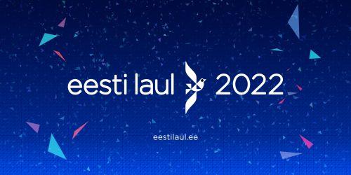 Estonia 2022: Eesti Laul 2022