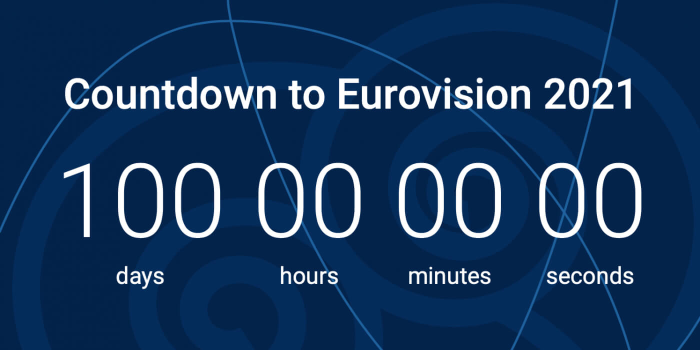 Eurovision 2021 countdown: 100 days