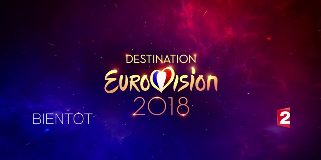 France Destination Eurovision 2018